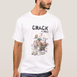 Plumbers crack T-Shirt