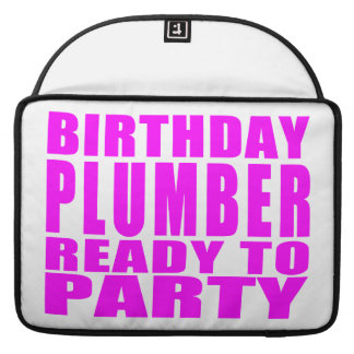 Plumbers : Pink Birthday Plumber Ready to Party Sleeve For MacBooks