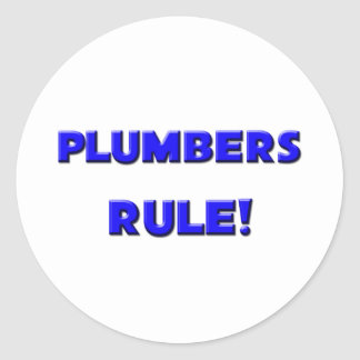 Plumbers Rule! Round Stickers