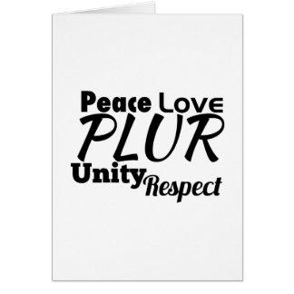 PLUR - Paz, amor, unidad, respecto Tarjeta De Felicitación