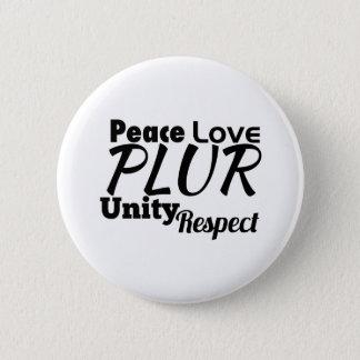 PLUR - Peace, Love, Unity, Respect Button