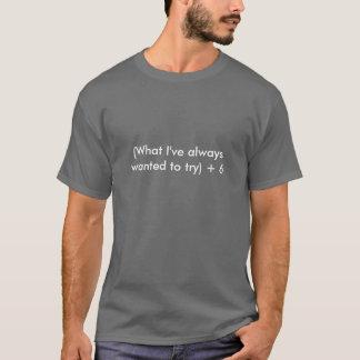 Plus 6 - Dark Colors T-Shirt
