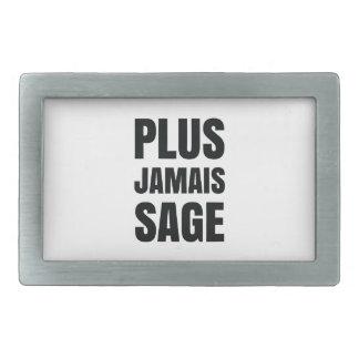 Plus Jamais Sage - I'll Never Be Good Again Rectangular Belt Buckle