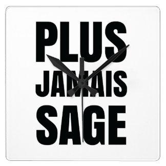 Plus Jamais Sage - I'll Never Be Good Again Square Wall Clock