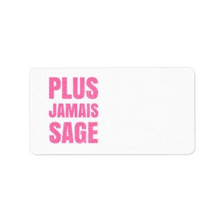 Plus Jamais Sage - Naughty Girl or Boy Label