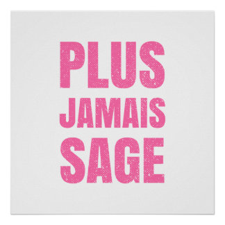 Plus Jamais Sage - Naughty Girl or Boy Poster