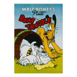 Pluto Bone Trouble Poster
