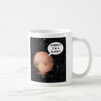 PLUTO FOR PLANETHOOD DAMMIT I'M A PLANET! COFFEE MUG