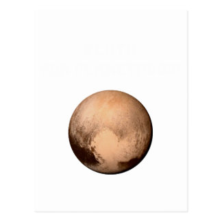 PLUTO FOR PLANETHOOD! JOIN THE CAMPAIGN! see below Postcard