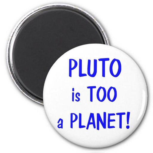 Pluto is a planet magnet