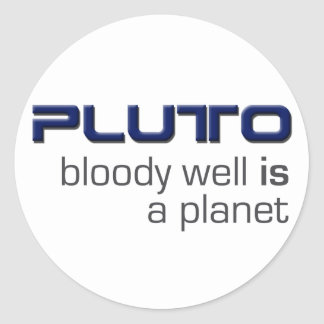 Pluto Is A Planet Stickers