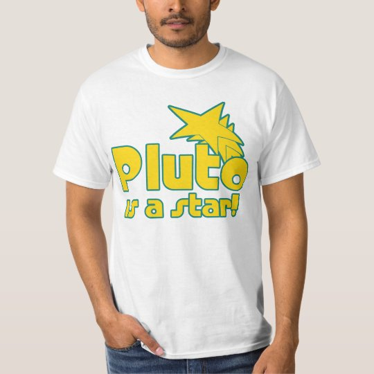 Pluto is a Star T-Shirt