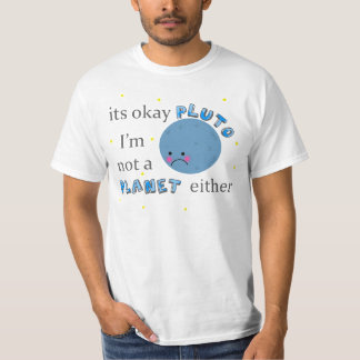 pluto is not a planet T-Shirt