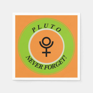 Pluto, never forget paper napkin