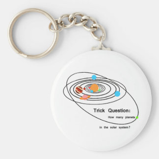 Pluto Planets Trick Question Keychain