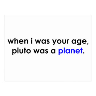 Pluto was a planet?!? post card