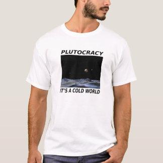 Plutocracy T-Shirt