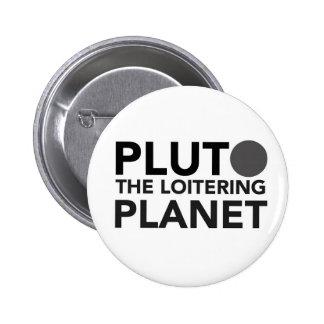 Plutón - el planeta de callejeo pin redondo 5 cm