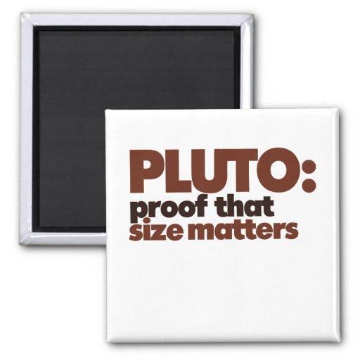 Plutón: Impermeabilice que importa el tamaño Imán Cuadrado