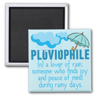 Pluviophile Magnet