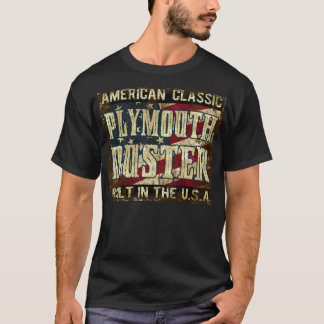 Plymouth Duster - Classic Car Built in the USA T-Shirt