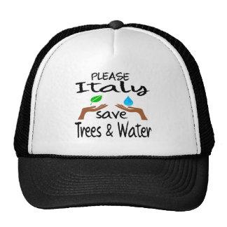 Plz Italy Save Tree & Water Trucker Hat