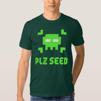 Plz seed t shirt