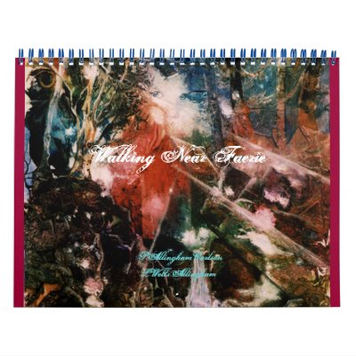 PMACarlson Walking Near Faerie Calendar