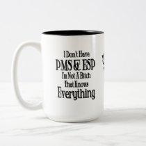 PMS and ESP Women's Humor Coffee Mug