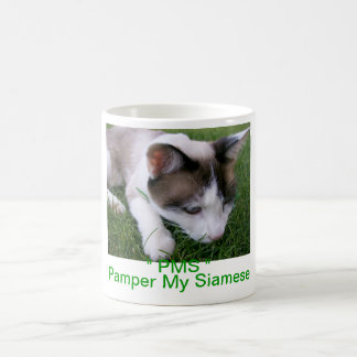 PMS Pamper My Siamese Coffee Cup