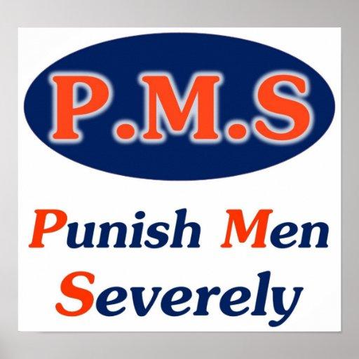 PMS por completo Posters