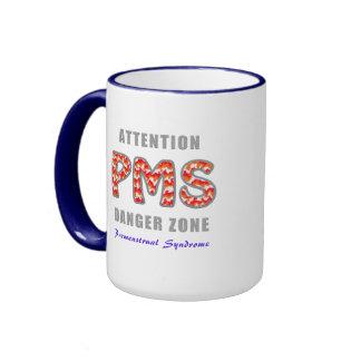 PMS - Premenstrual of syndromes Coffee Mug
