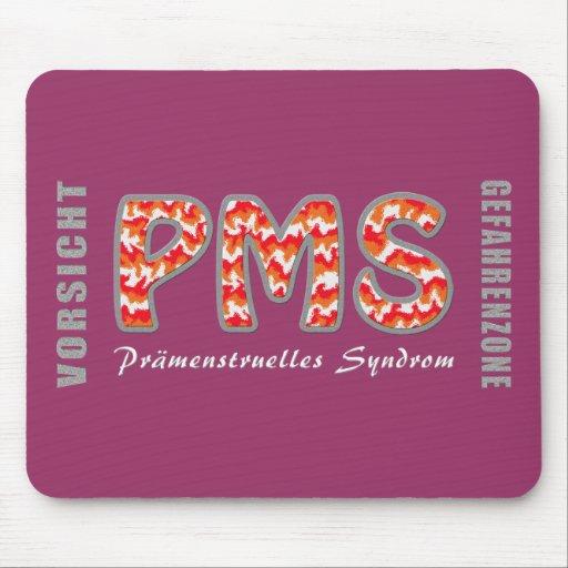 PMS - Premenstrual syndrome Mousepad