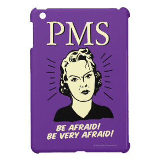 PMS: Tenga miedo