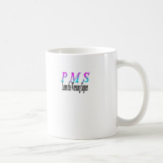 pms warning signes coffee mug