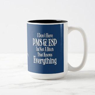 PMS y ESPECIALMENTE taza de café del humor de las