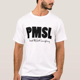 PMSL T-Shirt