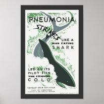 Pneumonia Strikes Poster