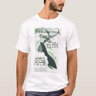 Pneumonia Strikes T-Shirt