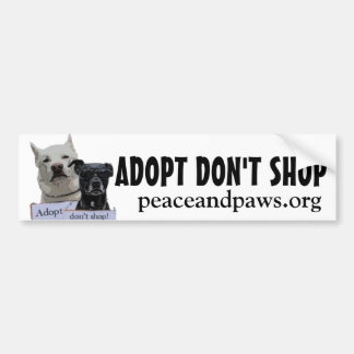 PNP Adopt Dont Shop bumper sticker