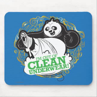 Po Ping - I'm Clean out of Underwear Mouse Pad