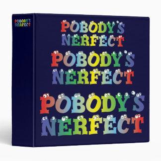 "Pobody's Nerfect Bold 1.5"" Binder"