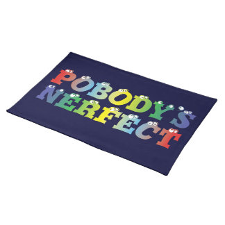 Pobody's Nerfect Bold Placemat