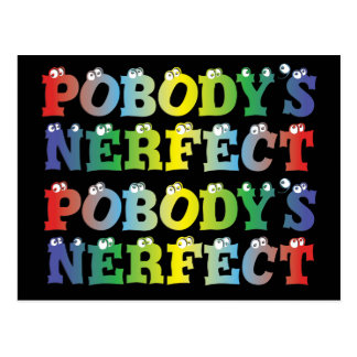 Pobody's Nerfect Bold Postcard