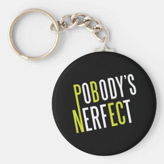 Pobody's Nerfect Keychain