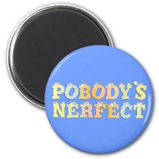 Pobody's Nerfect Pastel Magnet