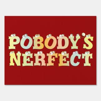 Pobody's Nerfect Pastel Yard Sign