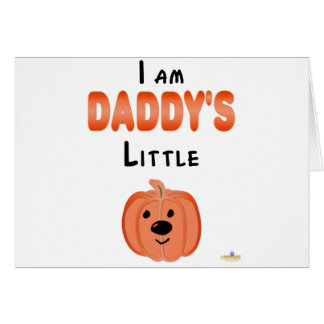 Poca calabaza soy Daddys poca calabaza Tarjeta De Felicitación
