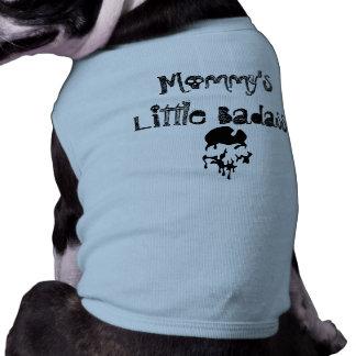 Poca camisa del perro de Badass de la mamá Playera Sin Mangas Para Perro