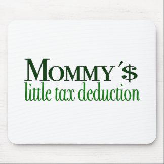 Poca deducción fiscal de la mamá tapete de ratón